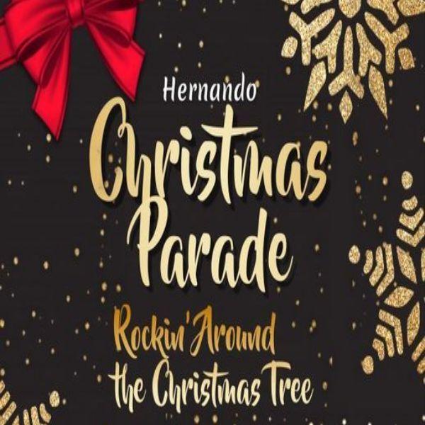More Info for 64th Annual Hernando Christmas Parade/Rockin'Around the Christmas Tree