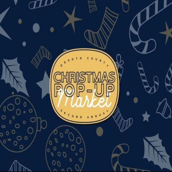 2nd Annual DeSoto County Christmas Pop-Up Market