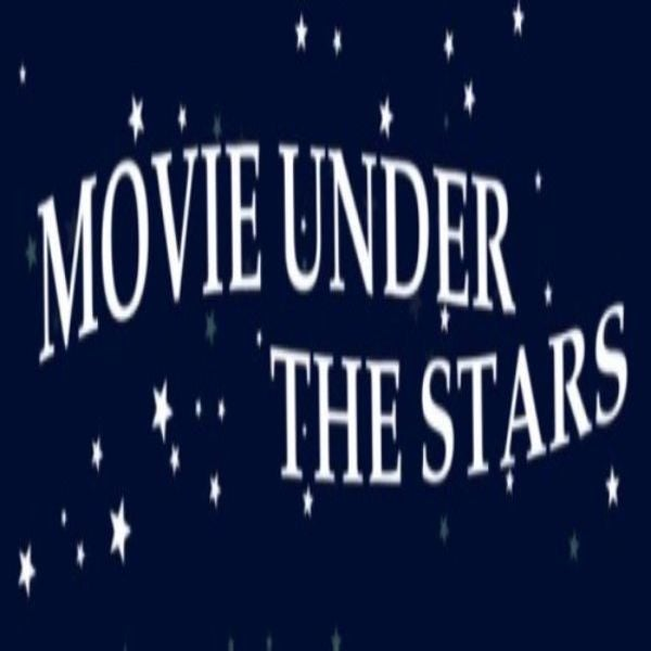 More Info for Movies Under the Stars